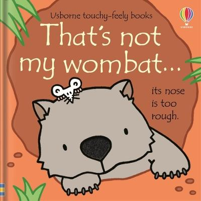 That's not my wombat... by Fiona Watt