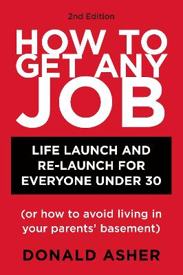 How To Get Any Job by Donald Asher