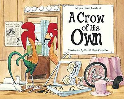 Crow Of His Own, A by Megan Dowd Lambert