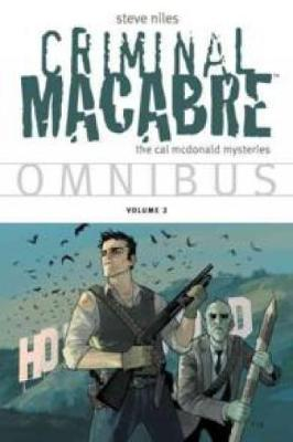 Criminal Macabre Omnibus Volume 2 by Steve Niles