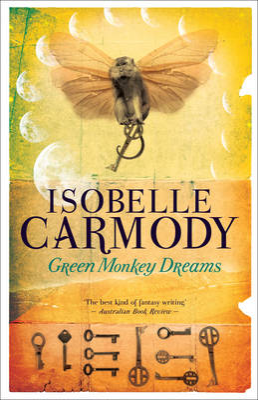 Green Monkey Dreams by Isobelle Carmody