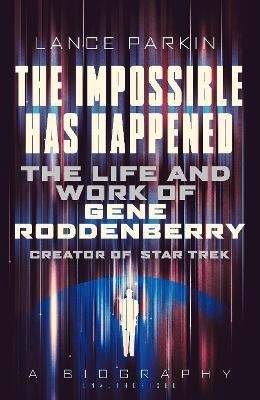 The Impossible Has Happened by Lance Parkin