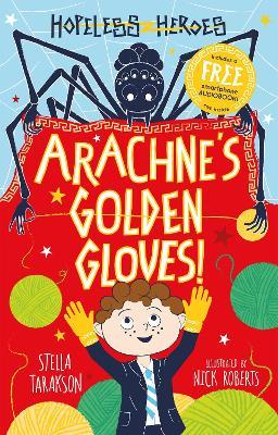 Arachne's Golden Gloves! by Stella Tarakson