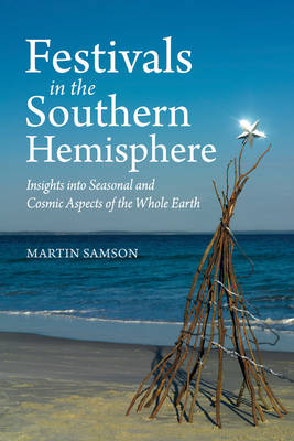 Festivals in the Southern Hemisphere by Martin Samson