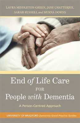 End of Life Care for People with Dementia book