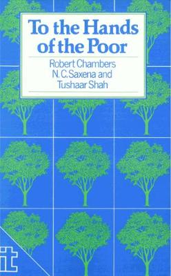To the Hands of the Poor by Tushaar Shah