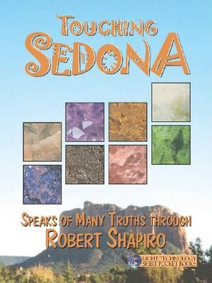 Touching Sedona by Robert Shapiro
