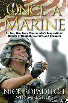 Once a Marine by Nick Popaditch