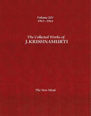 The Collected Works of J. Krishnamurti by J. Krishnamurti