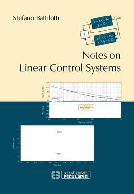 Notes on Linear Control Systems by Stefano Battilotti