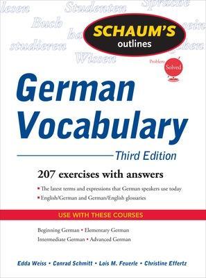 Schaum's Outline of German Vocabulary, 3ed by Edda Weiss