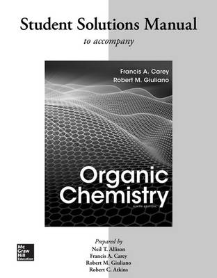 Solutions Manual for Organic Chemistry by Francis A Carey