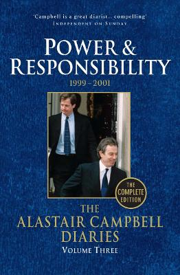 Diaries Volume Three Diaries Volume Three Volume 3 by Alastair Campbell