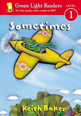 Sometimes by Keith Baker