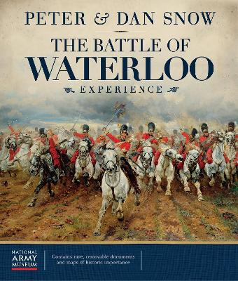 The Battle of Waterloo Experience by Peter Snow