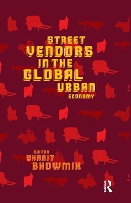 Street Vendors in the Global Urban Economy book