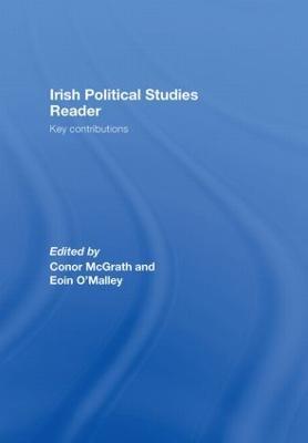 Irish Political Studies Reader by Conor McGrath