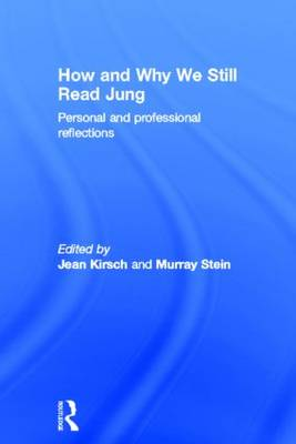 How and Why We Still Read Jung by Jean Kirsch