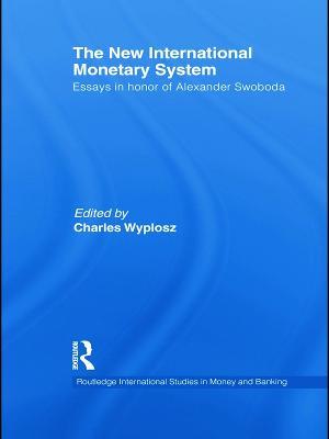 New International Monetary System by Charles Wyplosz