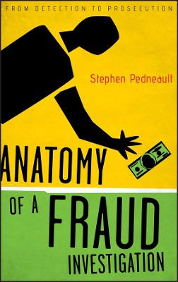 Anatomy of a Fraud Investigation book