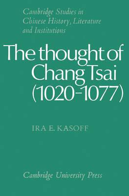 Thought of Chang Tsai (1020-1077) book