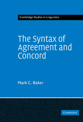 Syntax of Agreement and Concord by Mark C. Baker