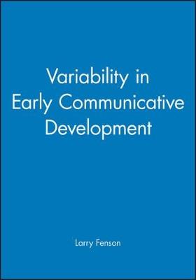 Variability in Early Communicative Development by Larry Fenson