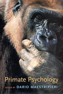 Primate Psychology by Dario Maestripieri