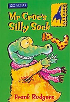 Mr. Croc's Silly Sock book