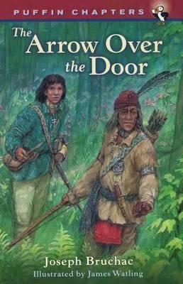 Arrow Over the Door by Joseph Bruchac