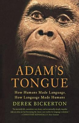 Adam's Tongue by Derek Bickerton