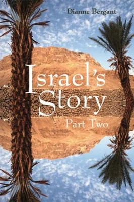 Israel's Story: Part Two by Dianne Bergant