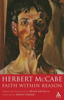 Faith within Reason by Herbert McCabe