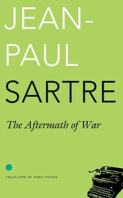 Aftermath of War by Jean-Paul Sartre