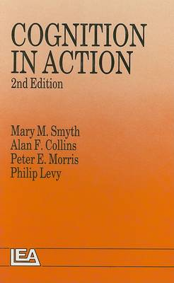 Cognition In Action by Alan F. Collins
