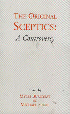 The Original Sceptics by Myles Burnyeat