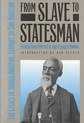 From Slave to Statesman by Patricia Smith Prather