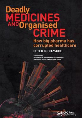Deadly Medicines and Organised Crime book