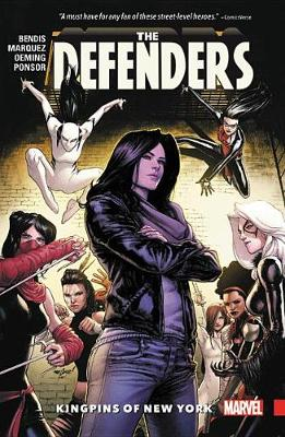 Defenders Vol. 2: Kingpins Of New York by Brian Michael Bendis