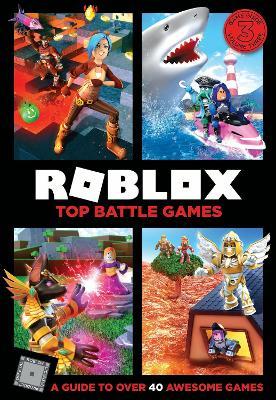 Roblox Top Battle Games by Egmont Publishing UK
