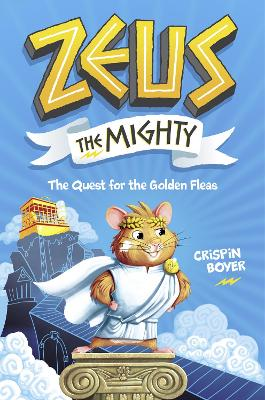 Zeus The Mighty 1: The Quest for the Golden Fleas by National Geographic Kids