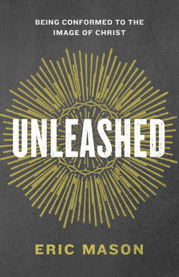 Unleashed by Eric Mason