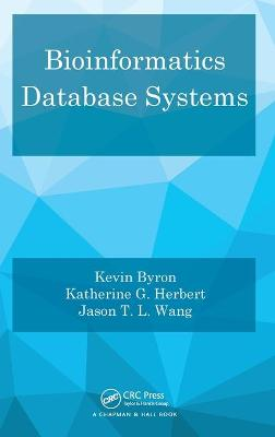 Bioinformatics Database Systems by Kevin Byron