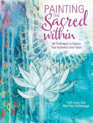 Painting the Sacred Within book