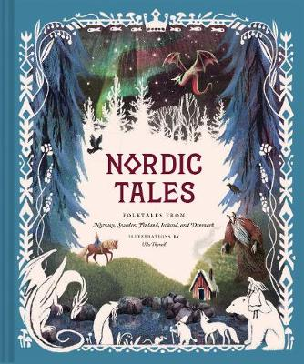 Nordic Tales by Chronicle Books, illustrated by Chronicle Books