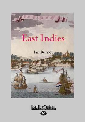 East Indies by Ian Burnet