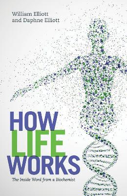 How Life Works by Daphne Elliott