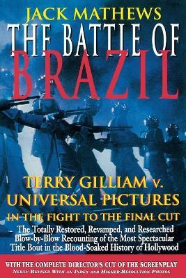 The Battle of Brazil by Jack Mathews