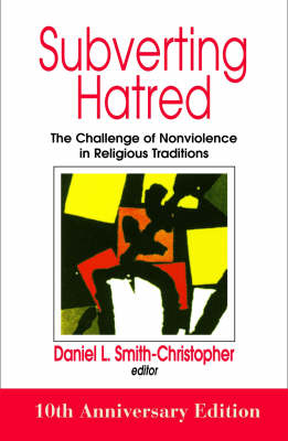 Subverting Hatred by Daniel L. Smith-Christopher