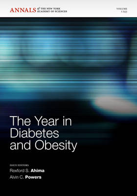 The Year in Diabetes and Obesity, Volume 1281 by Alvin C. Powers